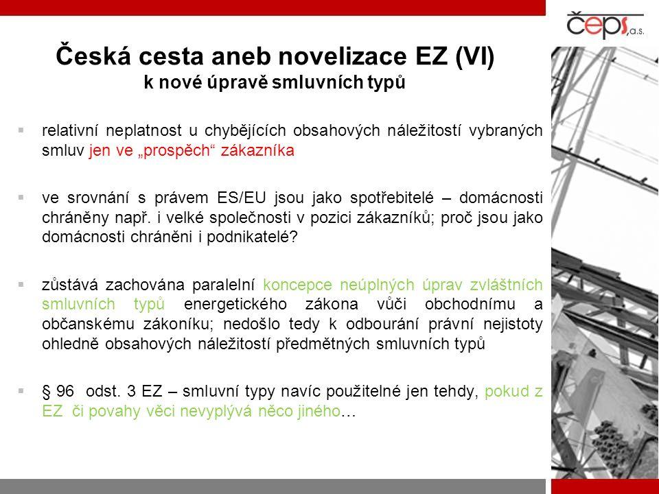 """Česká cesta aneb novelizace EZ (VI) k nové úpravě smluvních typů  relativní neplatnost u chybějících obsahových náležitostí vybraných smluv jen ve """"prospěch zákazníka  ve srovnání s právem ES/EU jsou jako spotřebitelé – domácnosti chráněny např."""
