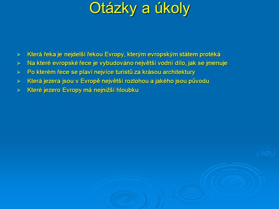 Správné řešení  Volha, Rusko  Dunaj, Železná vrata  Loira ve Francii- zámky  Ladožské a Oněžské jezero, Rusko  Blatenské jezero- Balaton