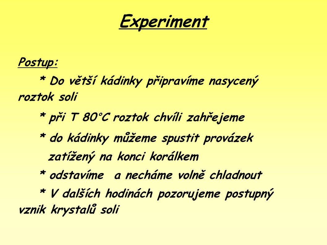 2. Krystalizace = velmi jednoduchá, separační technika = oddělení pevné složky (rozpuštěné látky) z roztoku *vznikají při ní krystaly (větší, než před