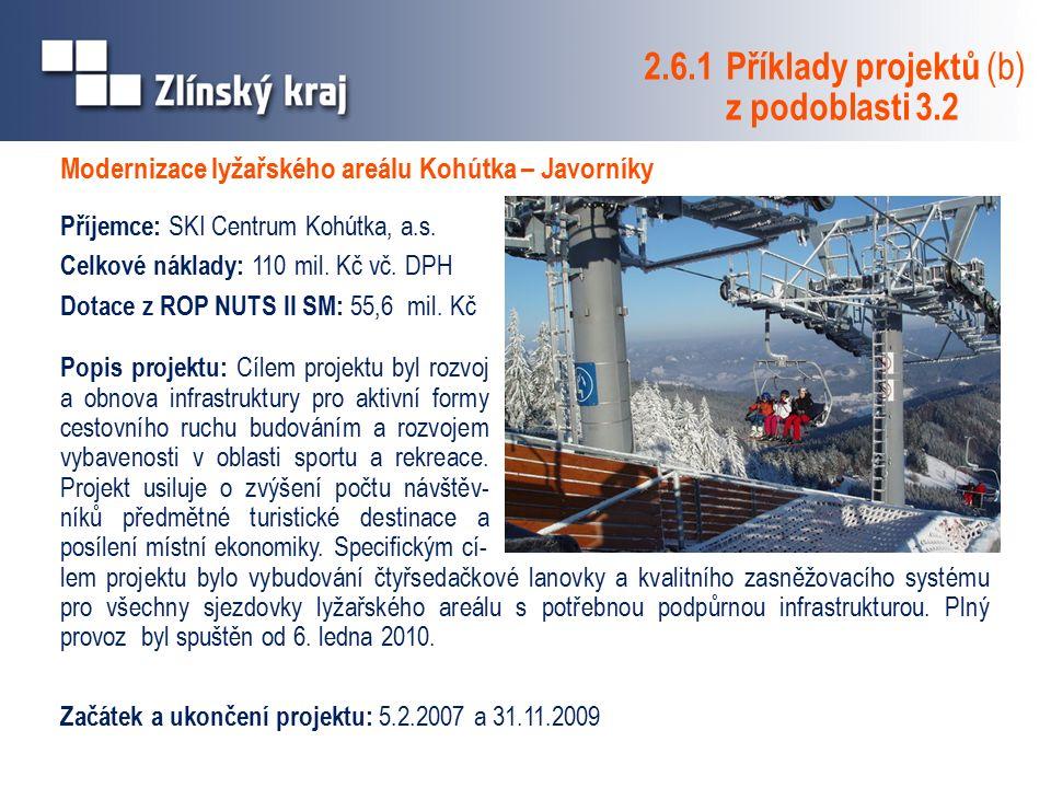 Modernizace lyžařského areálu Kohútka – Javorníky Příjemce: SKI Centrum Kohútka, a.s.