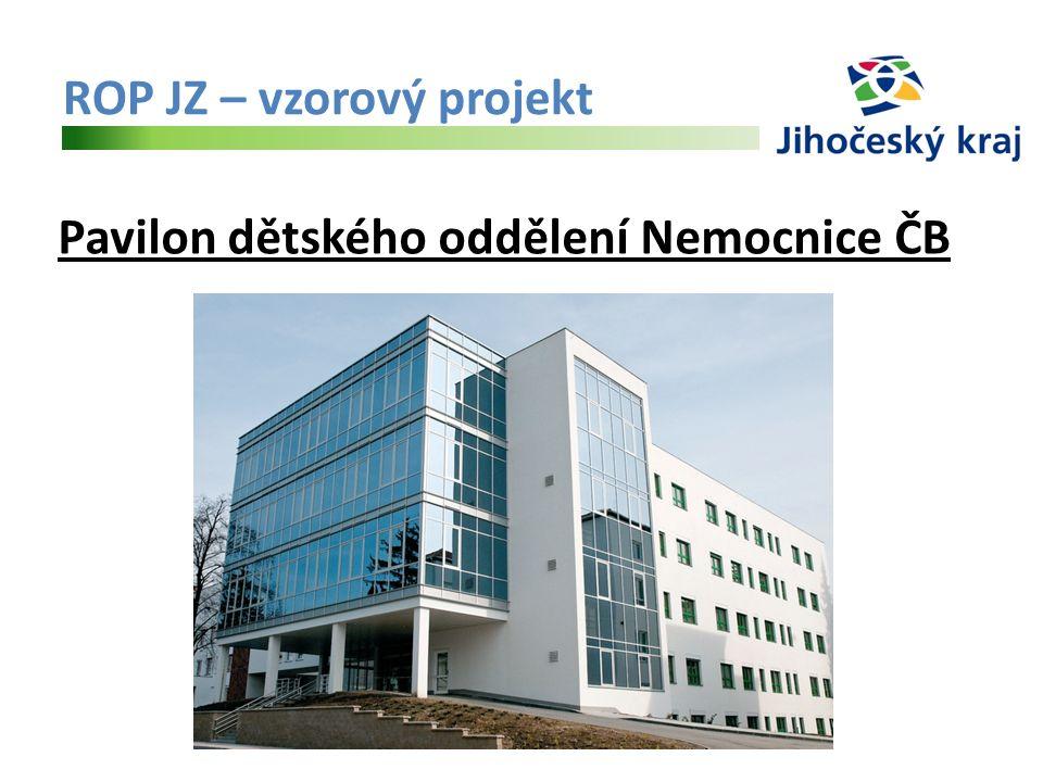 ROP JZ – vzorový projekt Pavilon dětského oddělení Nemocnice ČB