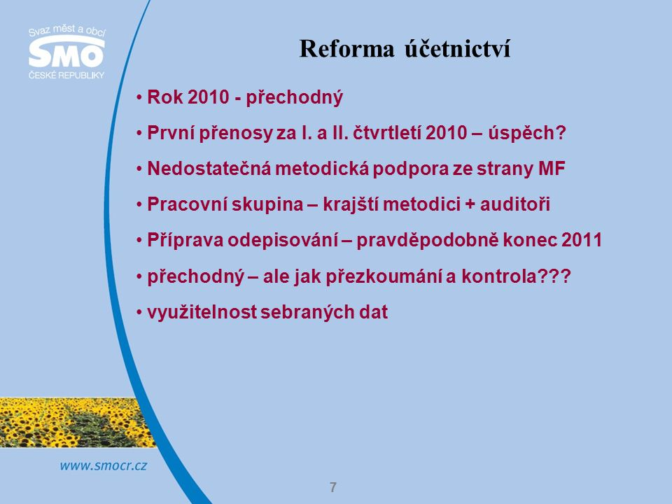 7 Rok 2010 - přechodný První přenosy za I. a II. čtvrtletí 2010 – úspěch.