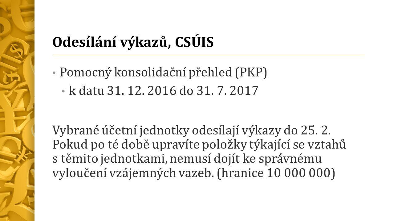 Odesílání výkazů, CSÚIS Pomocný konsolidační přehled (PKP) k datu 31.