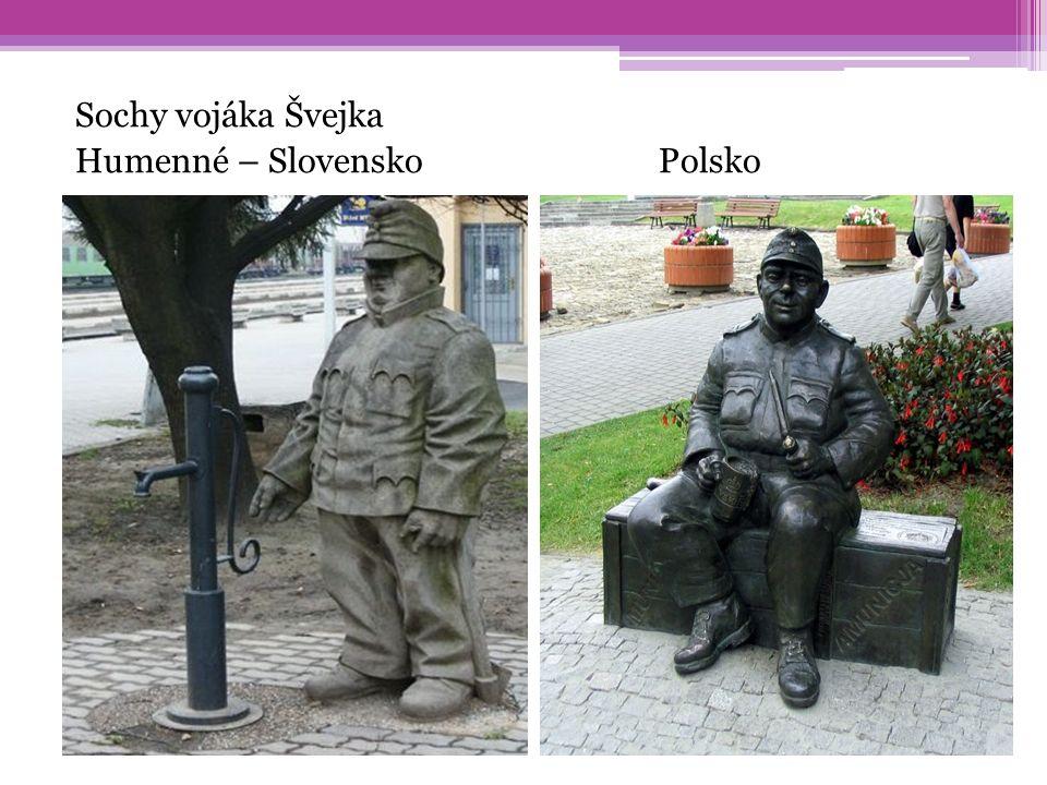 Sochy vojáka Švejka Humenné – Slovensko Polsko