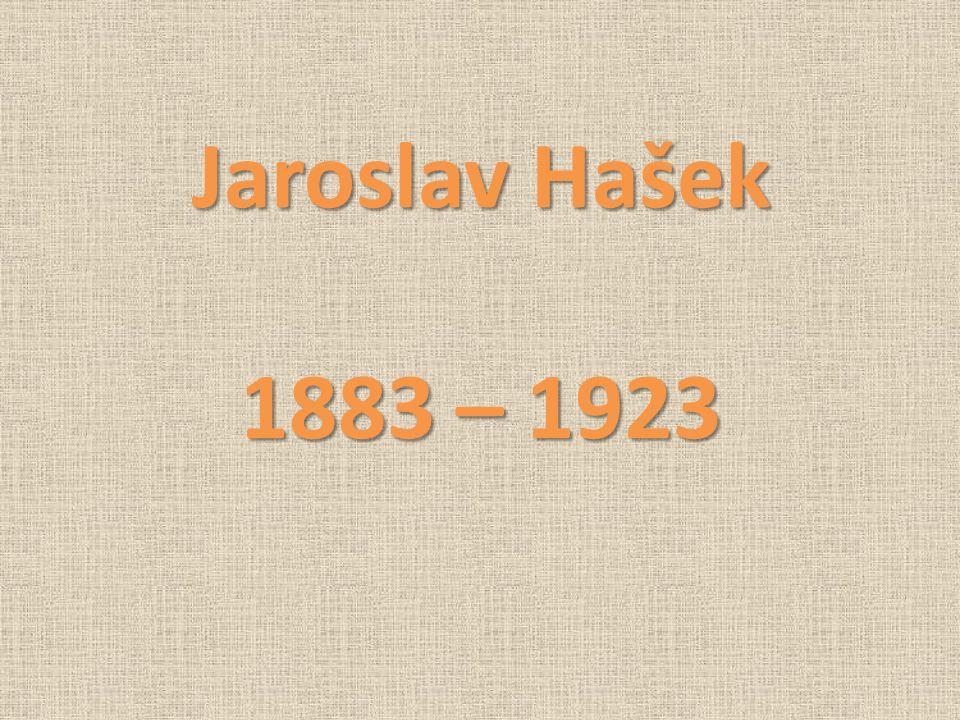 Jaroslav Hašek 1883 – 1923
