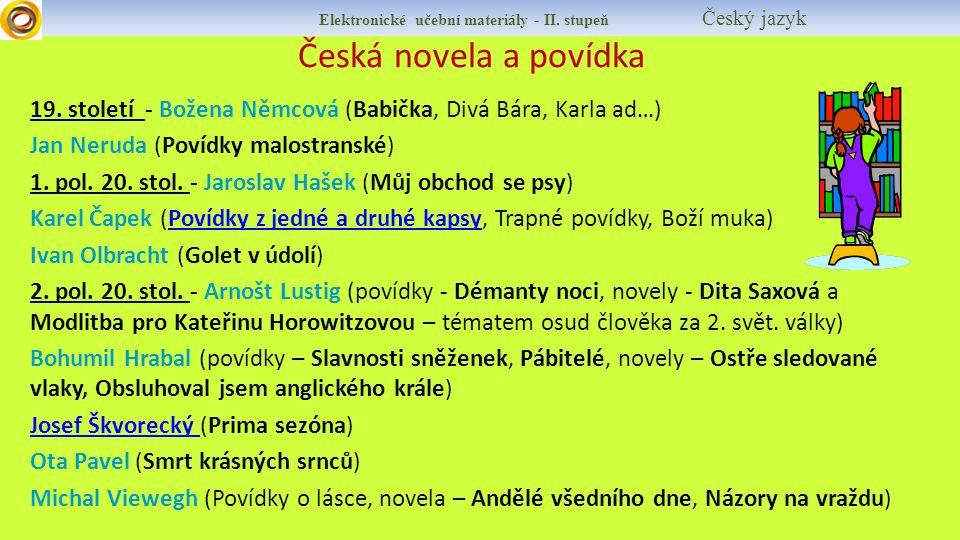 Elektronické učební materiály - II. stupeň Český jazyk Česká novela a povídka 19.