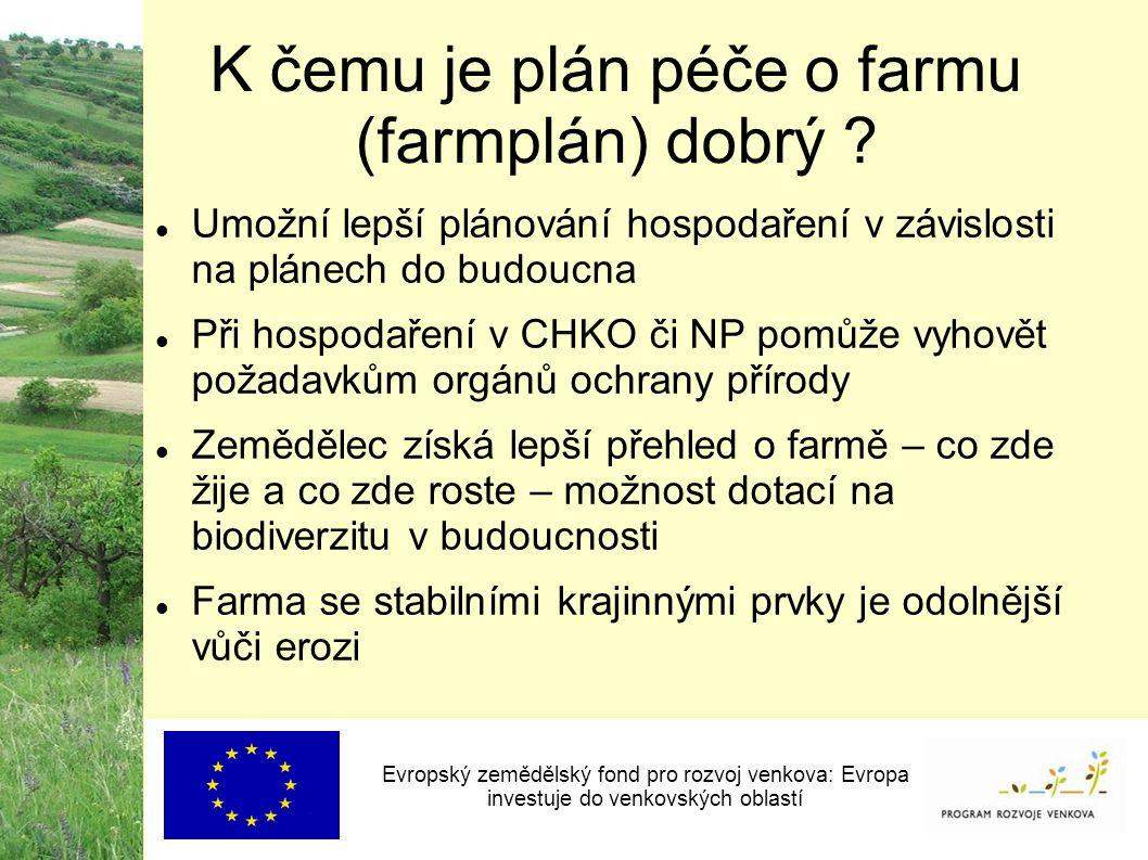 K čemu je plán péče o farmu (farmplán) dobrý .