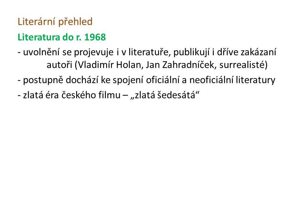 Literární přehled Literatura do r.