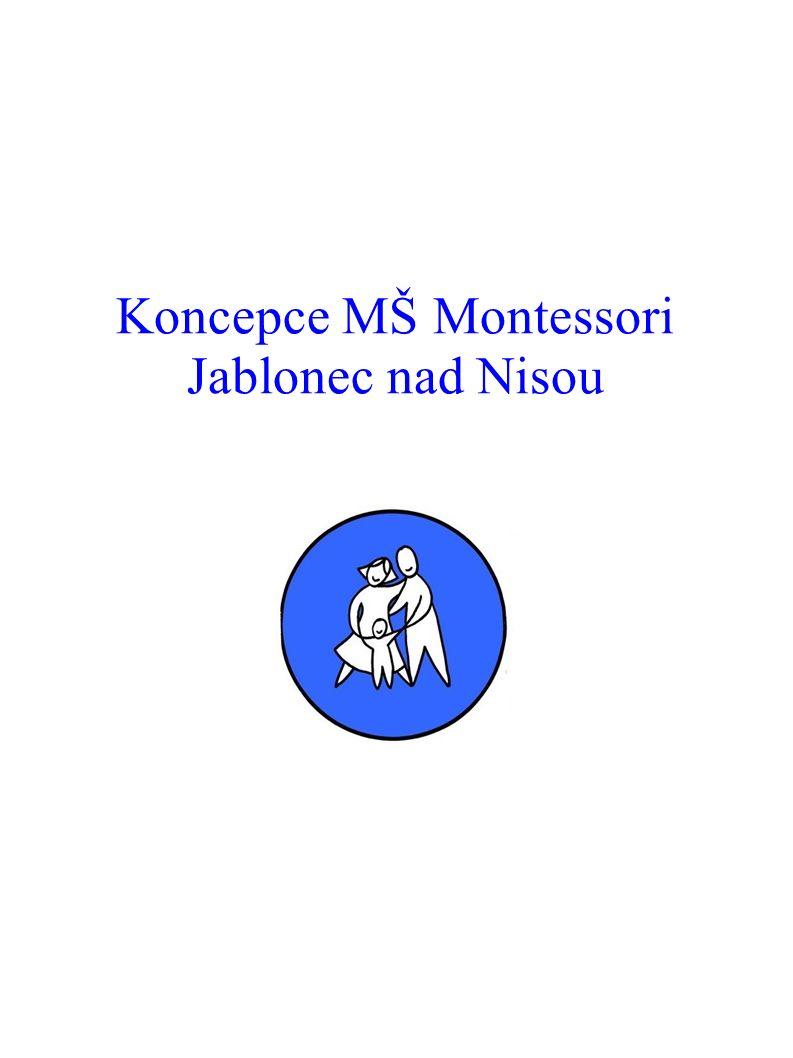 Koncepce MŠ Montessori Jablonec nad Nisou