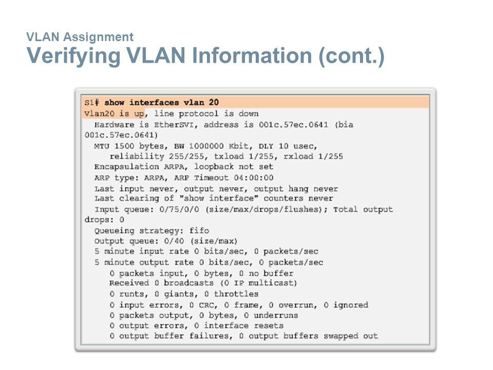 VLAN Assignment Verifying VLAN Information (cont.)