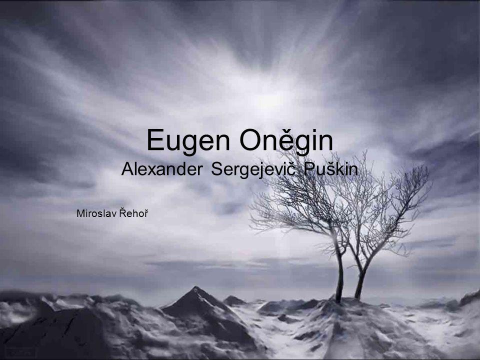 Eugen Oněgin Alexander Sergejevič Puškin Miroslav Řehoř