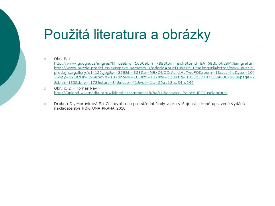Použitá literatura a obrázky  Obr. č.