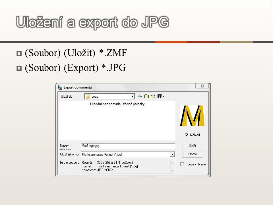  (Soubor) (Uložit) *.ZMF  (Soubor) (Export) *.JPG