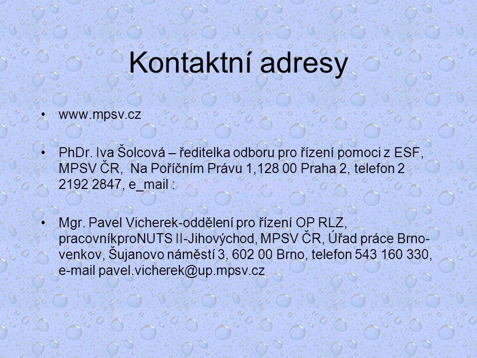 Kontaktní adresy www.mpsv.cz PhDr.