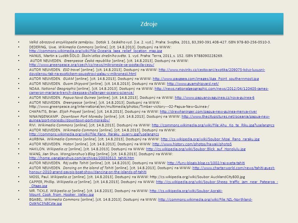 Zdroje Velká obrazová encyklopedie zeměpisu. Dotisk 1.