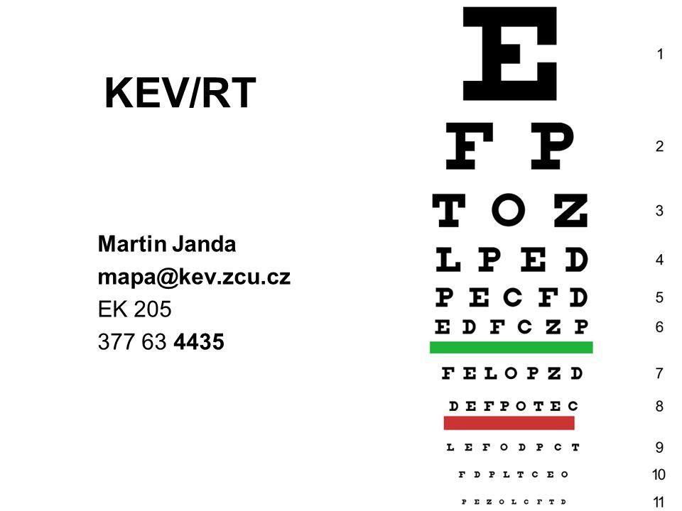 KEV/RT Martin Janda mapa@kev.zcu.cz EK 205 377 63 4435