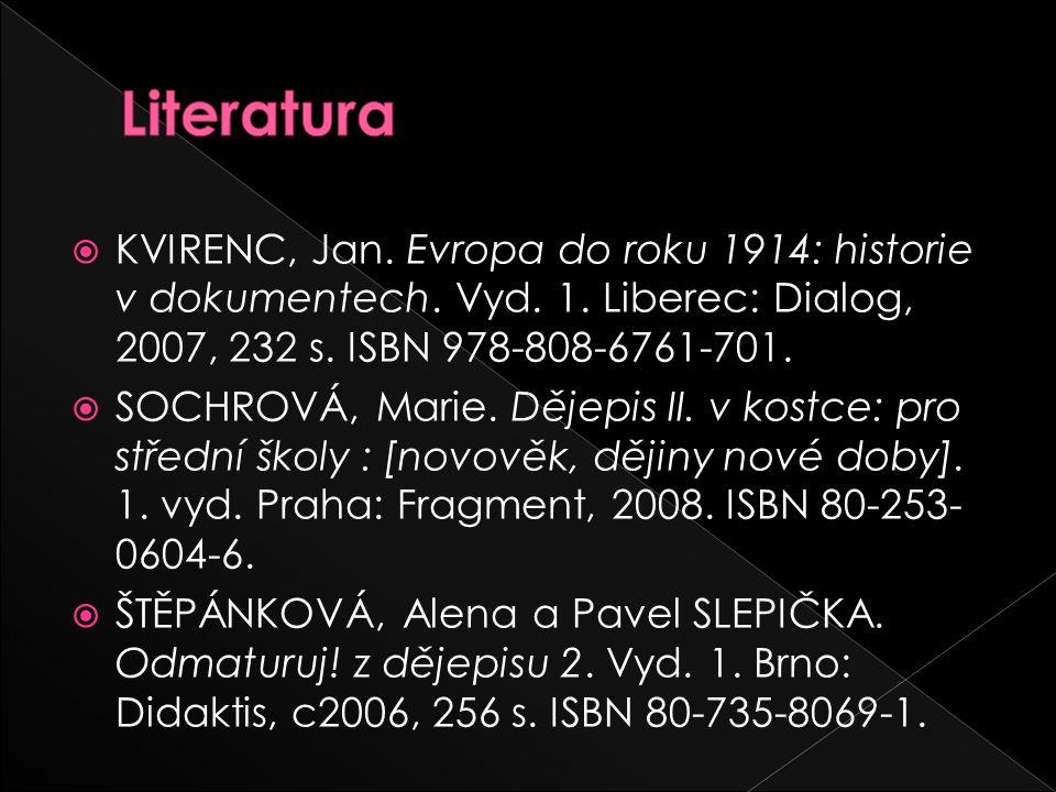  KVIRENC, Jan. Evropa do roku 1914: historie v dokumentech.