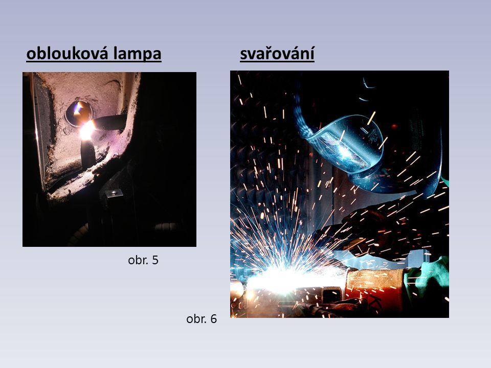 oblouková lampa svařování obr. 5 obr. 6