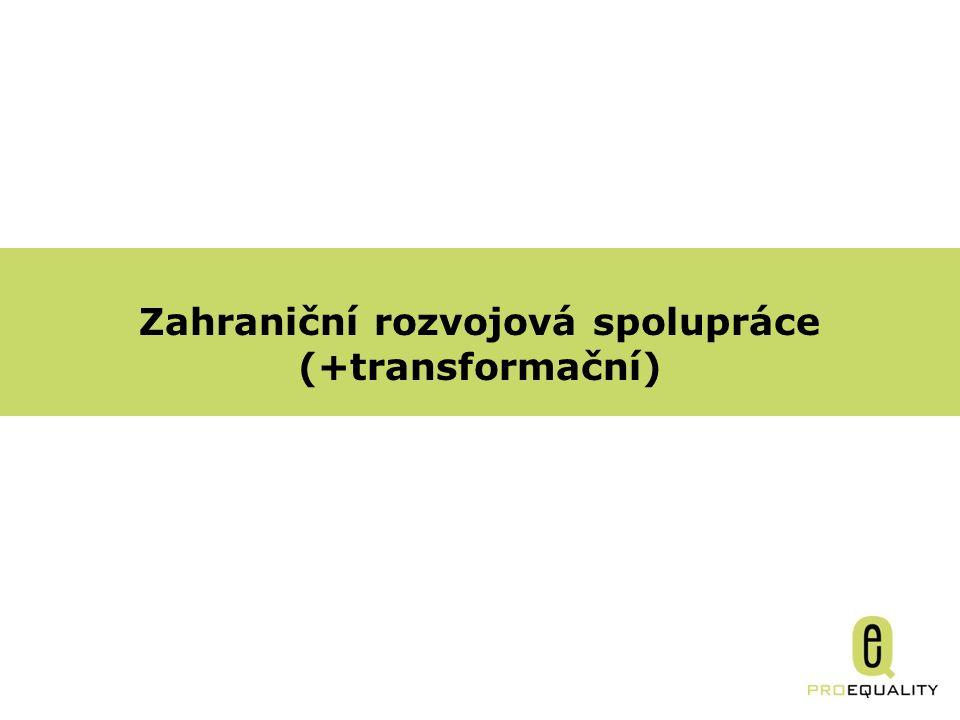 Zahraniční rozvojová spolupráce (+transformační)
