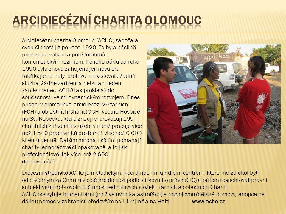 Arcidiecézní charita Olomouc (ACHO) započala svou činnost již po roce 1920.