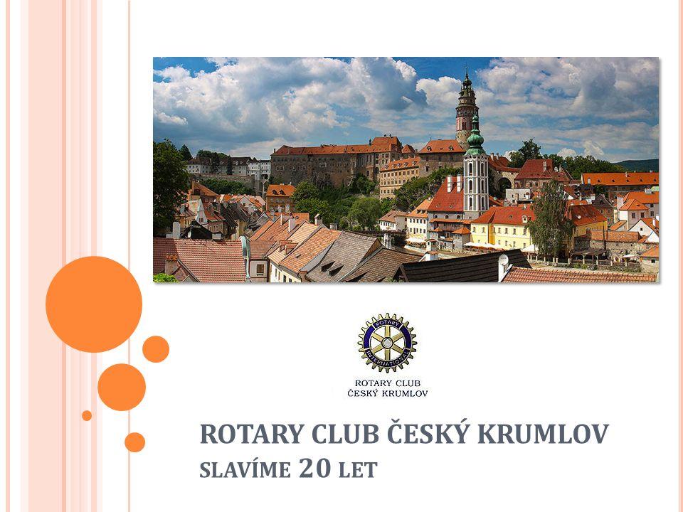 Rotary Club Český Krumlov byl založen v roce 1995.