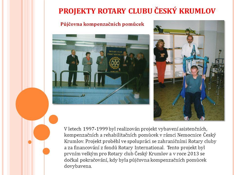 Půjčovna kompenzačních pomůcek V letech 1997-1999 byl realizován projekt vybavení asistenčních, kompenzačních a rehabilitačních pomůcek v rámci Nemocnice Český Krumlov.