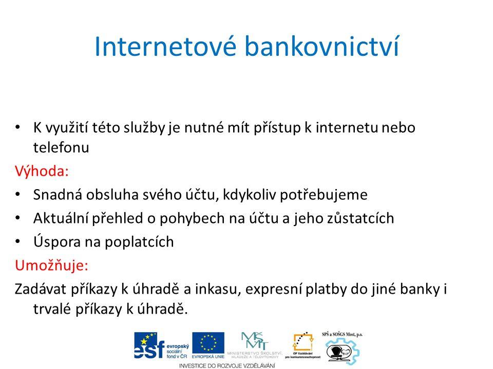 Bezpečnost internetového bankovnictví Bezpečná obsluha je zajištěna: Přístupovými hesly, popř.