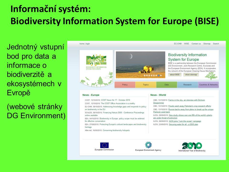 Informační systém: Biodiversity Information System for Europe (BISE) Jednotný vstupní bod pro data a informace o biodiverzitě a ekosystémech v Evropě