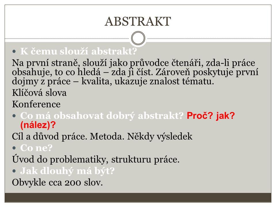 ABSTRAKT K čemu slouží abstrakt.