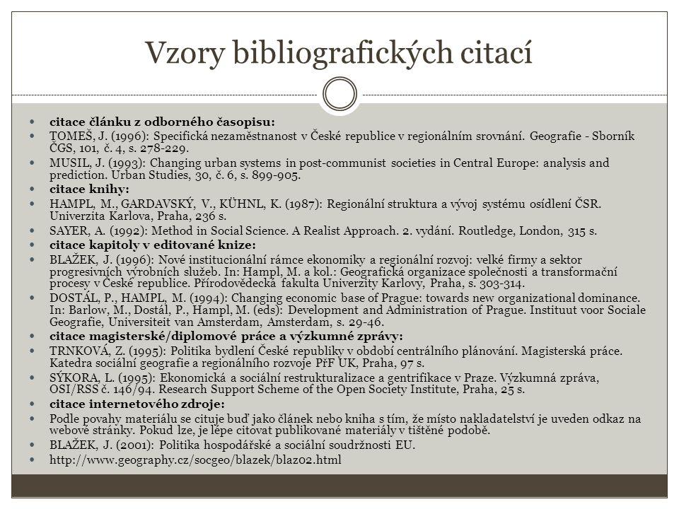 Vzory bibliografických citací citace článku z odborného časopisu: TOMEŠ, J.
