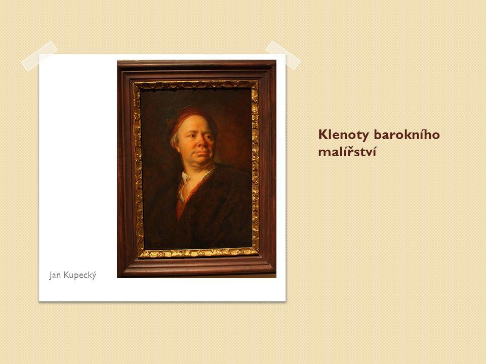 Klenoty barokního malířství Jan Kupecký