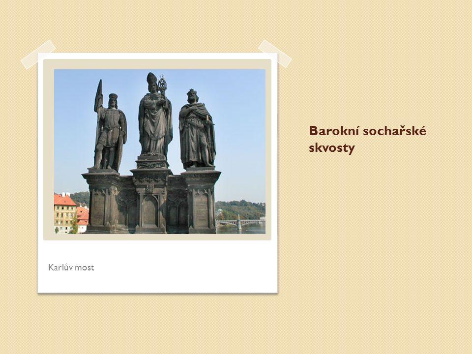 Barokní sochařské skvosty Karlův most