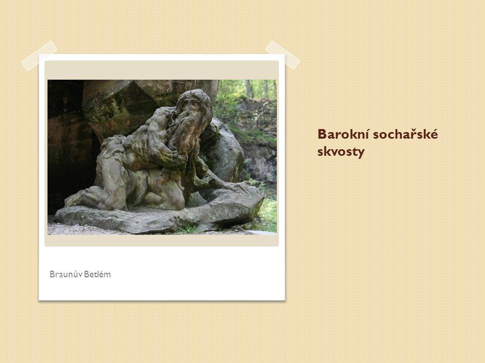Barokní sochařské skvosty Braunův Betlém
