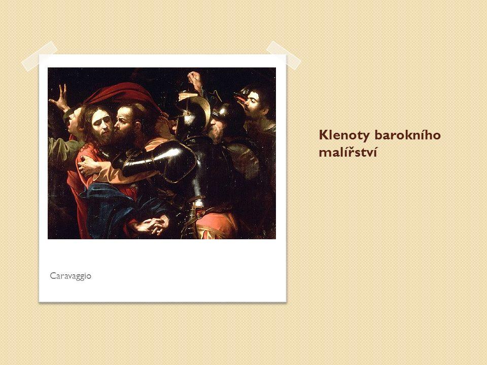 Klenoty barokního malířství Caravaggio