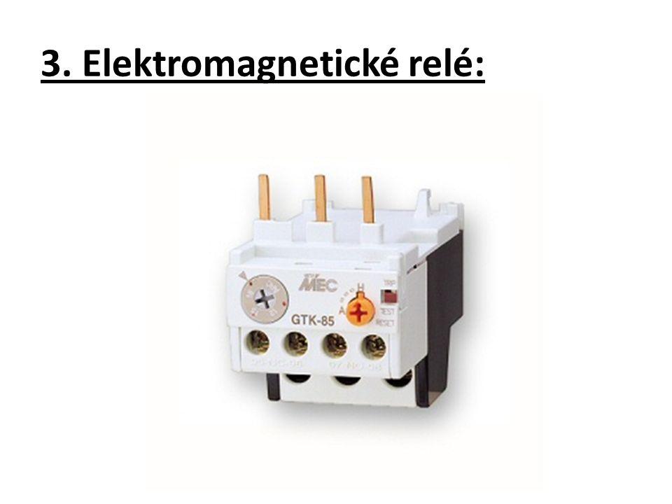3. Elektromagnetické relé: