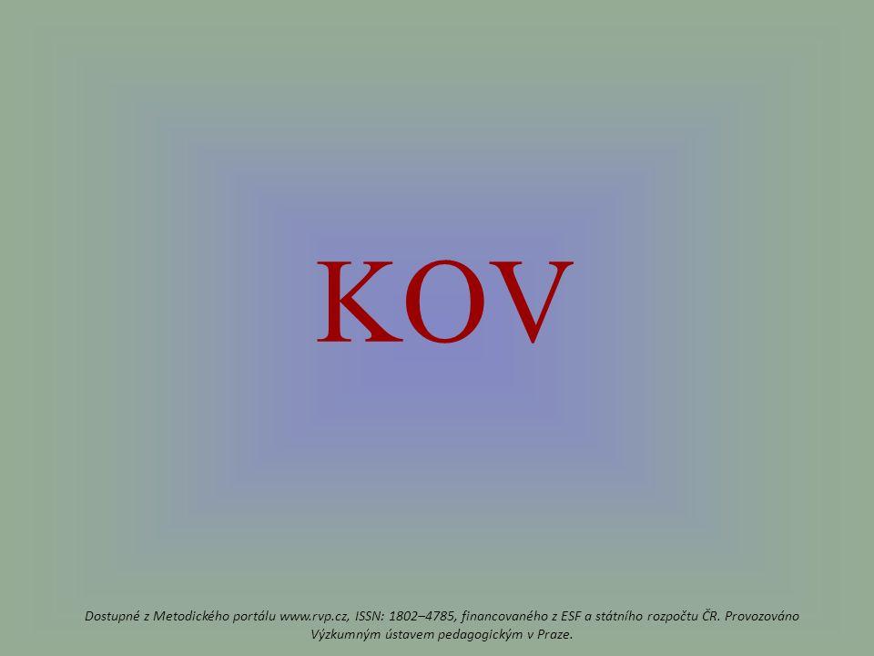KOV Dostupné z Metodického portálu www.rvp.cz, ISSN: 1802–4785, financovaného z ESF a státního rozpočtu ČR.