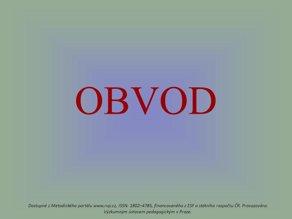OBVOD Dostupné z Metodického portálu www.rvp.cz, ISSN: 1802–4785, financovaného z ESF a státního rozpočtu ČR.