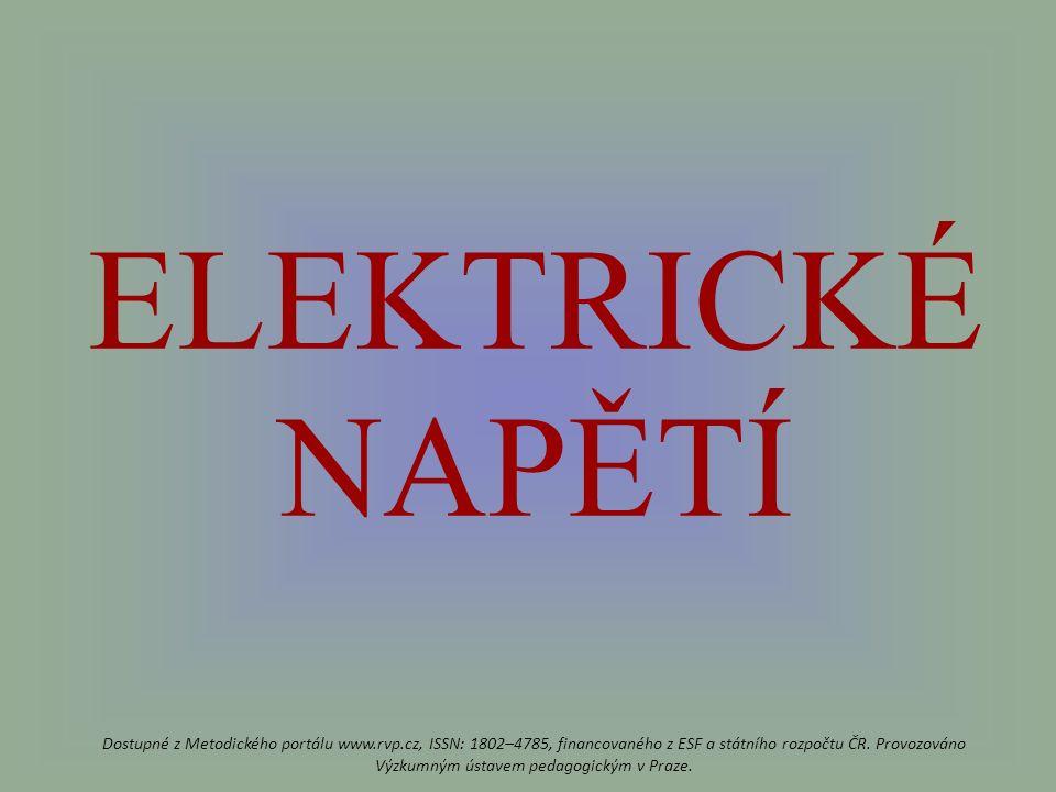 ELEKTRICKÉ NAPĚTÍ Dostupné z Metodického portálu www.rvp.cz, ISSN: 1802–4785, financovaného z ESF a státního rozpočtu ČR.