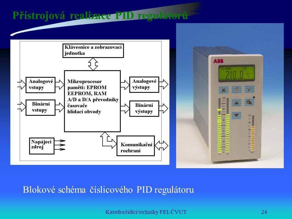 Katedra řídicí techniky FEL ČVUT24 Přístrojová realizace PID regulátorů Blokové schéma číslicového PID regulátoru