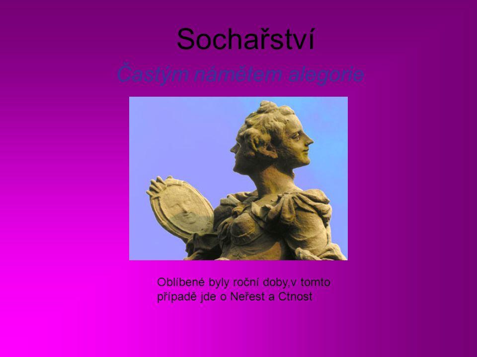 Sochařství Častým námětem alegorie Oblíbené byly roční doby,v tomto případě jde o Neřest a Ctnost