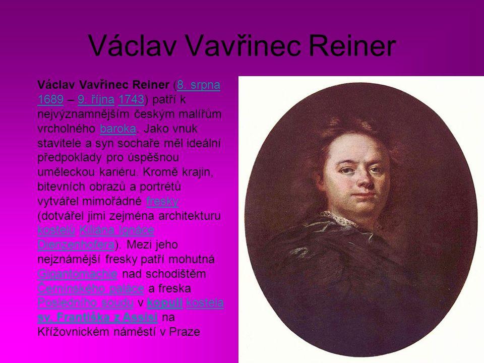 Václav Vavřinec Reiner Václav Vavřinec Reiner (8.srpna 1689 – 9.