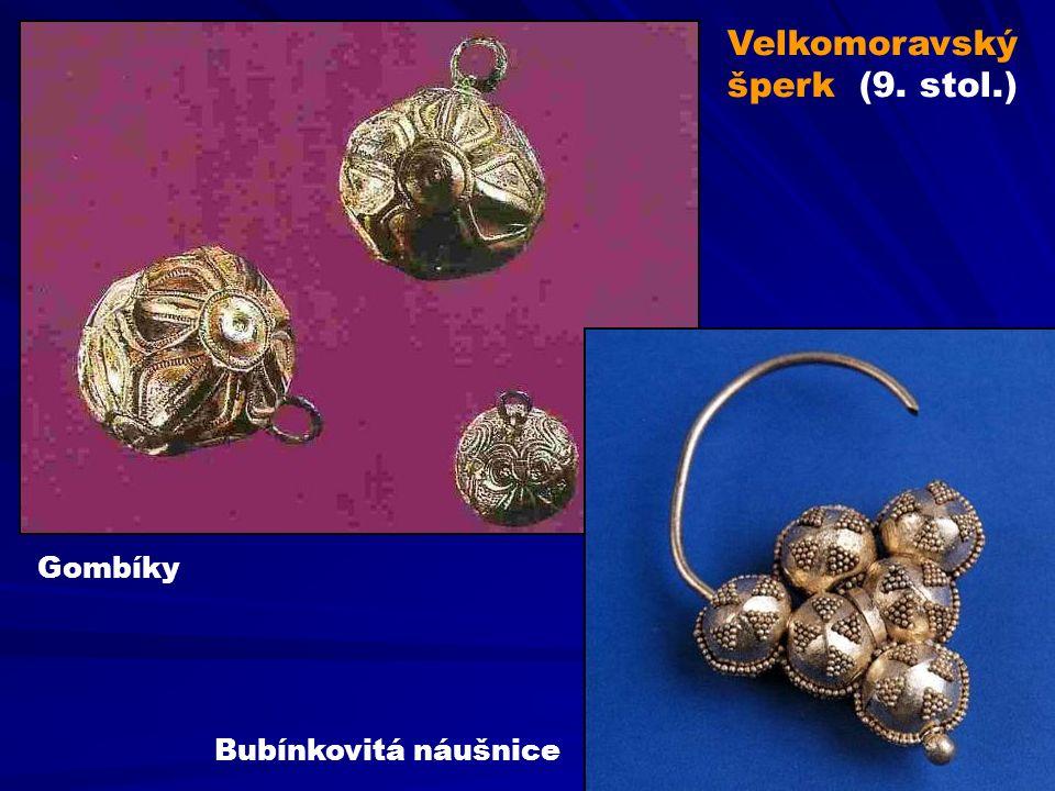 Velkomoravský šperk (9. stol.) Gombíky Bubínkovitá náušnice