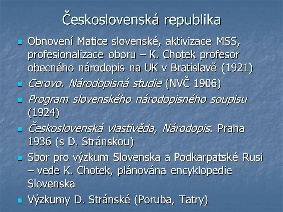 Československá republika Obnovení Matice slovenské, aktivizace MSS, profesionalizace oboru – K.