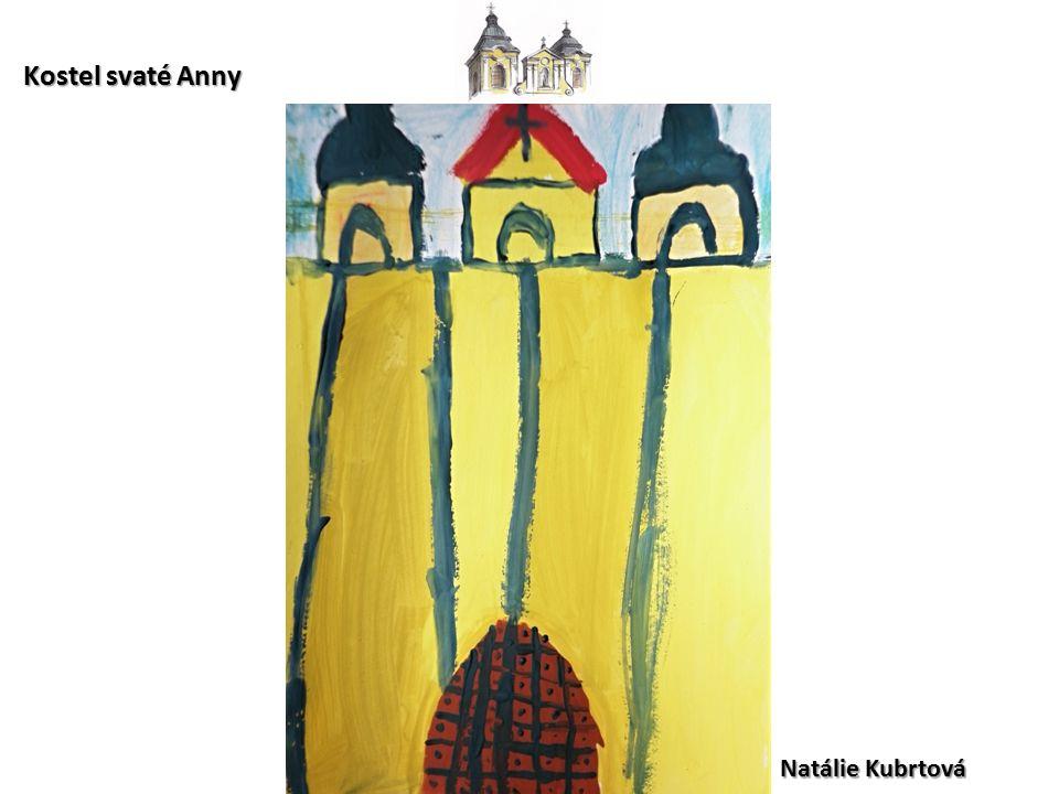 Natálie Kubrtová Kostel svaté Anny