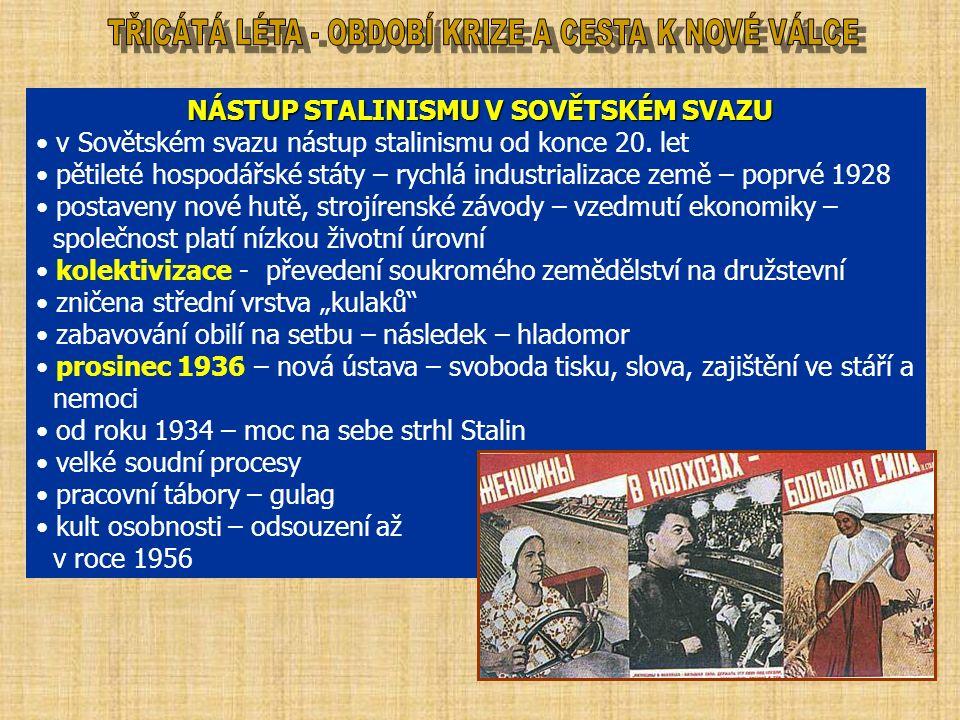 NÁSTUP STALINISMU V SOVĚTSKÉM SVAZU NÁSTUP STALINISMU V SOVĚTSKÉM SVAZU v Sovětském svazu nástup stalinismu od konce 20.