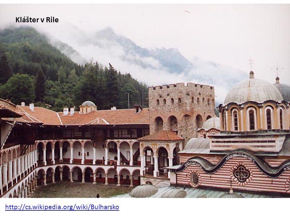 Klášter v Rile http://cs.wikipedia.org/wiki/Bulharsko