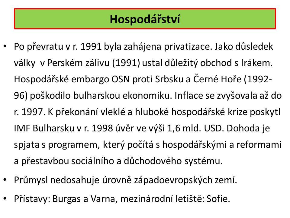 Hospodářství Po převratu v r. 1991 byla zahájena privatizace.