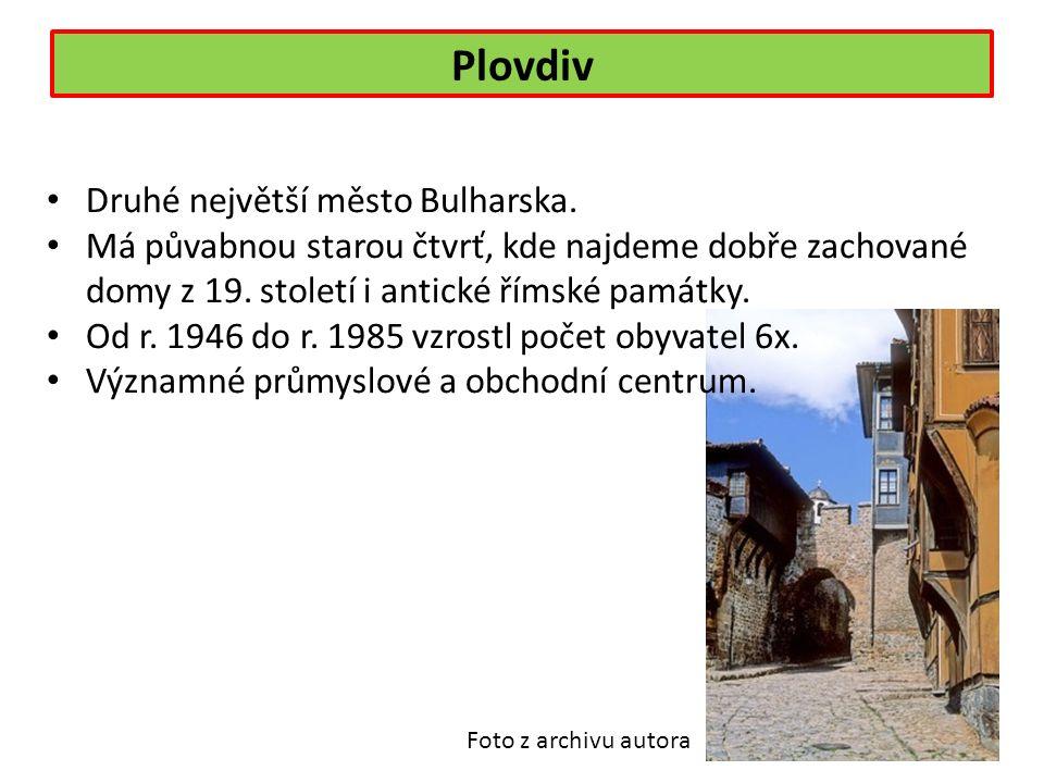 Druhé největší město Bulharska. Má půvabnou starou čtvrť, kde najdeme dobře zachované domy z 19.