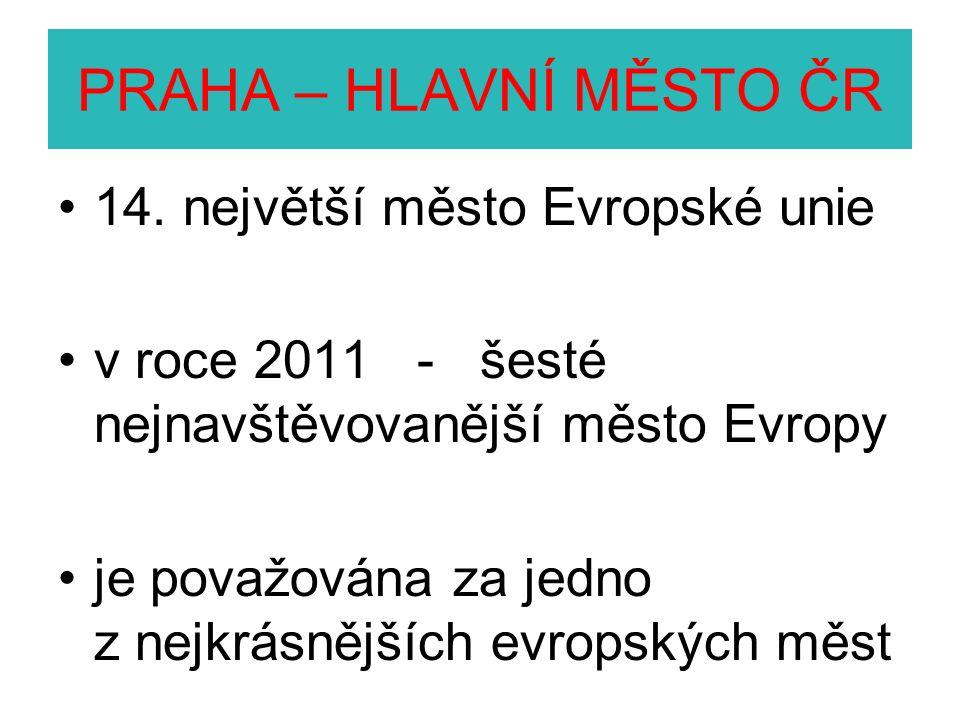PRAHA – HLAVNÍ MĚSTO ČR 14.