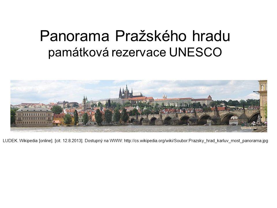 Panorama Pražského hradu památková rezervace UNESCO LUDEK.